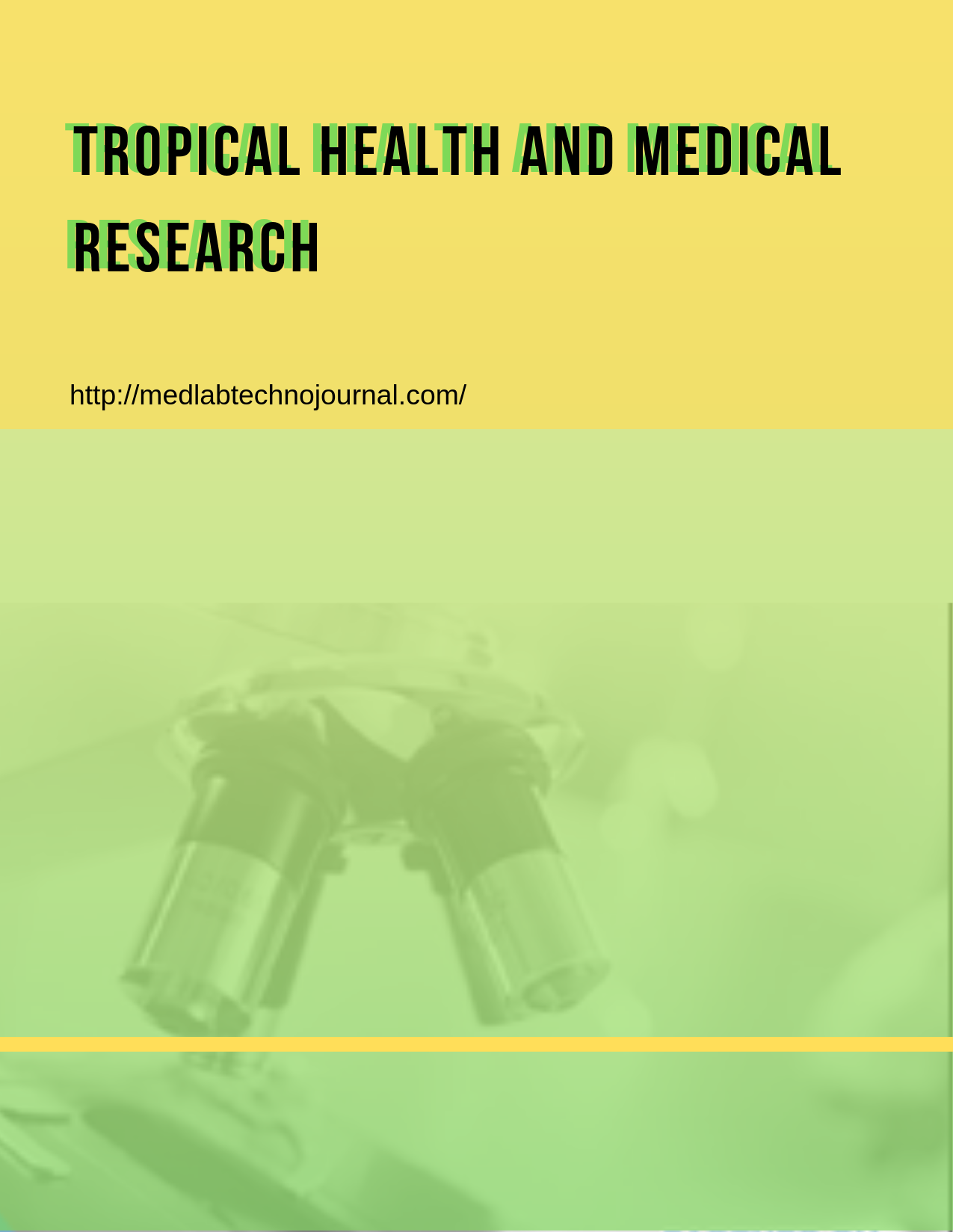View Vol. 1 No. 1 (2019): Tropical Health and Medical Research